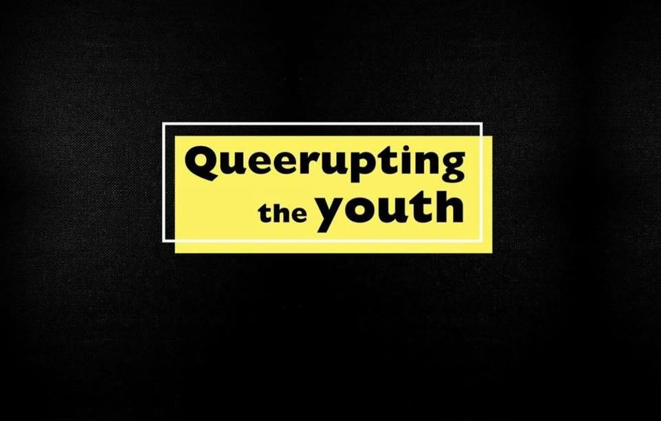 Queerupting the Youth